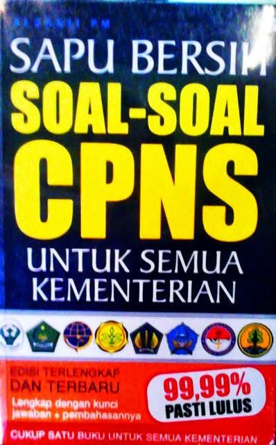 Buku Sapu Bersih Soal-Soal CPNS Untuk Semua Kementrian