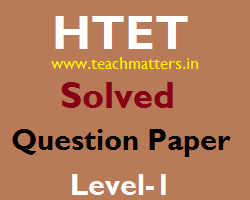 image : HTET Solved Question Paper 2015 Level-1 @ www.teachmatters.in