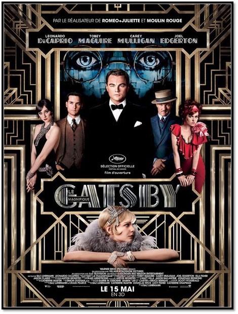 affiche Gatsby le Maginifique Leonardo di Caprio Cannes Tobey Maguire Carey Mulligan