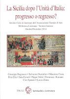 La Sicilia dopo l'Unita d'Italia: progresso o regresso? (ed. Thule-Spiritualità Letteratura)