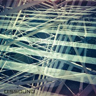 [dissound] - In memory of A.Strelnikoff (FREE DOWNLOAD)