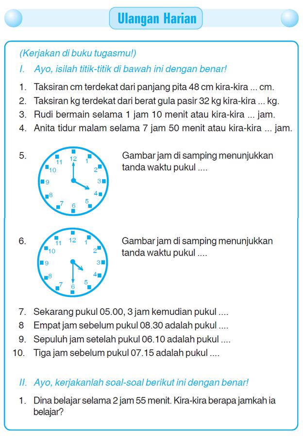 Kumpulan Soal Matematika Soal Ulangan Harian Matematika Kelas 3 Sd Quot Pengukuran Waktu Panjang