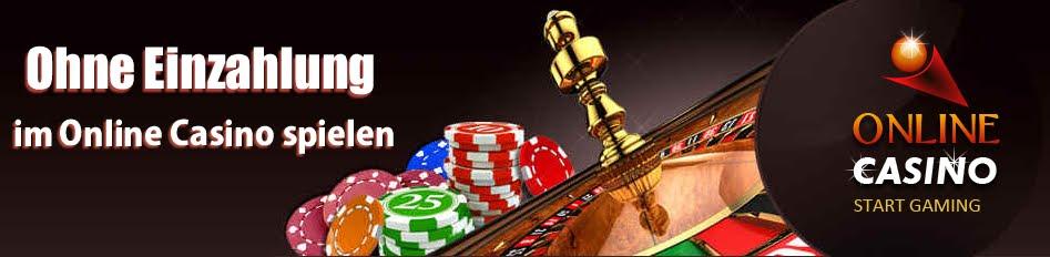 Online Casino Ohne Einzahlung - No Deposit Casino & Free Spins
