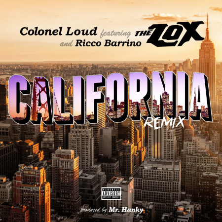 Colonel Loud & Rico Barrino ft. The LOX – California (Remix)
