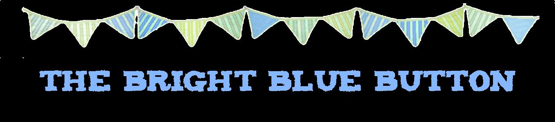 The Bright Blue Button