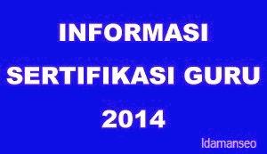 Informasi Sertifikasi Guru: Tahap Awal Penetapan Calon Peserta Sertifikasi Guru 2014