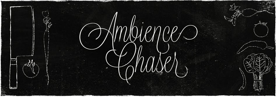 Ambience  Chaser