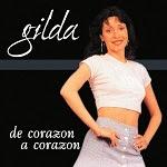 Gilda - DE CORAZÓN A CORAZÓN 1992 Disco Completo