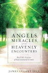 Angels, Miracles and Heavenly Encounters - June 2012