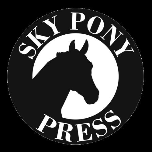 SKY PONY PRESS