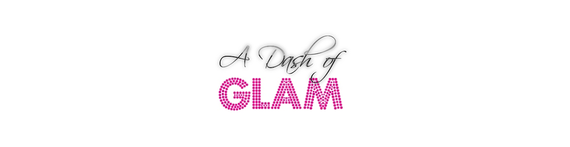 A Dash Of Glam