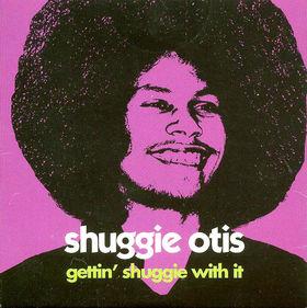 Shuggie Otis - Gettin' Shuggie With It