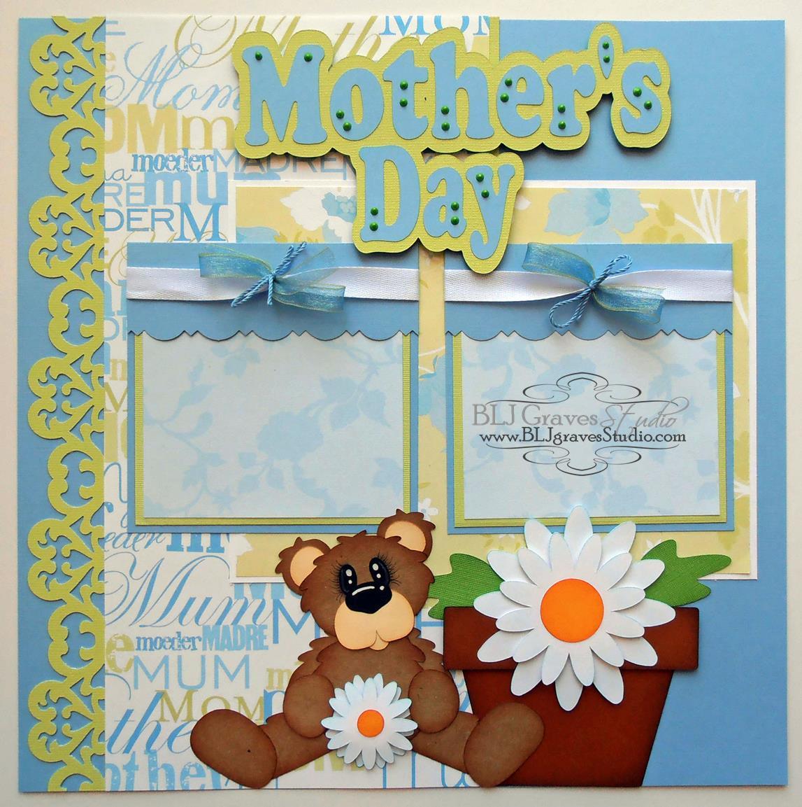 blj graves studio mother s day scrapbook page