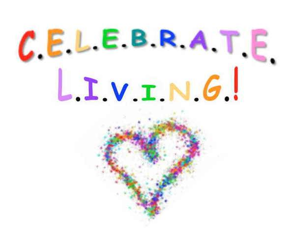 Celebrate Living Everyday