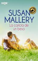 http://1.bp.blogspot.com/-fnjEnQ8bAds/Uu6T7DV0OkI/AAAAAAAAOq0/SV5sUmi1bTI/s1600/unademagiaporfavor-ebook-libro-novela-romantica-adulta-febrero-2014-harlequiniberica-La-caricia-de-un-beso-Susan-Mallery-portada.jpg