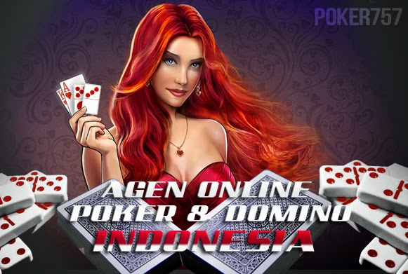 Poker757.com Agen Judi Poker Online Terpercaya Indonesia