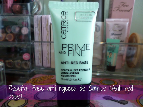 Reseña: base anti rojeces de Catrice (Anti red base)