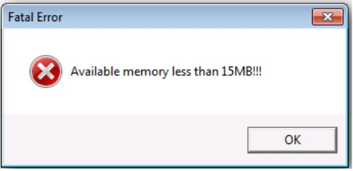 Fatal_Error_Available_Memory_Less_Than_15MB