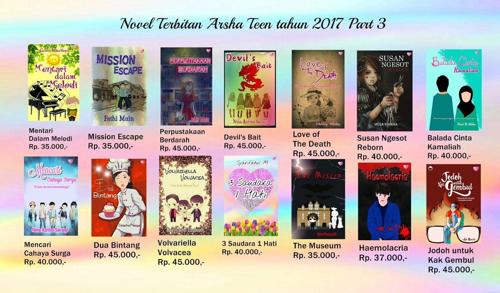 Novel Terbitan Arsha Teen Tahun 2017 Part III