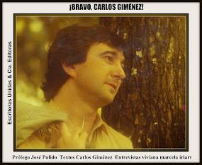 """¡BRAVO, CARLOS GIMÉNEZ!"" libro de entrevistas"