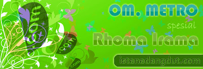 download mp3 om.metro spesial rhoma irama