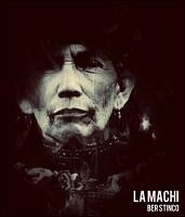 « LA MACHI » / BER STINCO