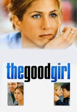The Good Girl (2002)