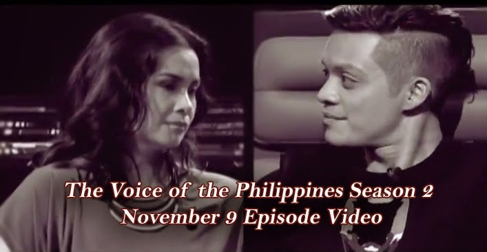 The Voice of the Philippines Season 2 November 9 Episode Video