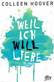 http://www.amazon.de/Weil-ich-Will-liebe-Roman/dp/3423715847/ref=sr_1_1_bnp_1_pap?ie=UTF8&qid=1398326282&sr=8-1&keywords=weil+ich+will+liebe