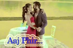 Aaj Phir Tumpe Pyar Aaya Hai