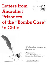 "Letters from Anarchist Prisoners of the ""Bombs Case"" in Chile"