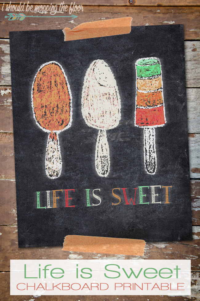 Life is Sweet Chalkboard Printable