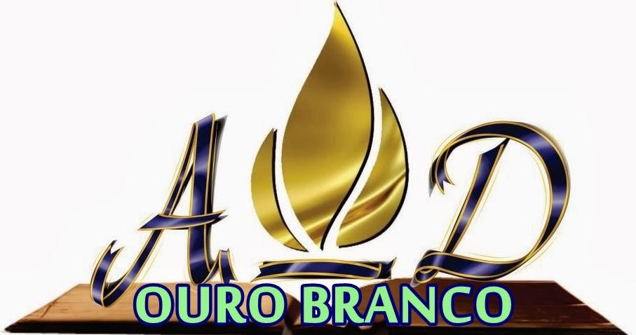 ASSEMBLÉIA DE DEUS OURO BRANCO