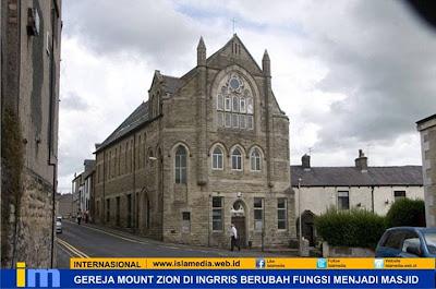 Gereja Mount Zion di Inggris Berubah Fungsi Menjadi Masjid