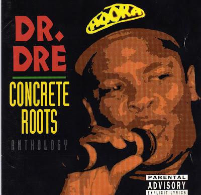 Dr. Dre – Concrete Roots (CD) (1994) (FLAC + 320 kbps)