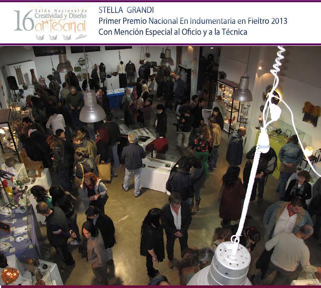 STELLA GRANDI PRIMER NACIONAL EN FIELTRO - 16° SALON DE CREATIVIDAD Y DISEÑO ARTESANAL 2013
