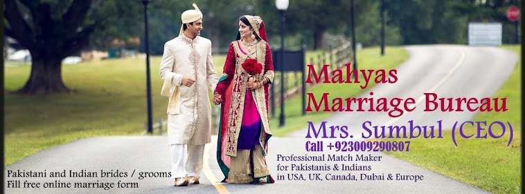 Pakistani Marriage Bureau / Rishta / Matrimonial / Matchmaker / Matrimony for Pakistanis.