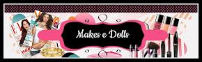 Makes e Dolls
