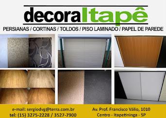 DecoraItapê PERSIANAS / CORTINAS / TOLDOS / PISO LAMINADO / PAPEL DE PAREDE