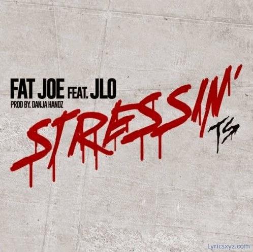 Fat Joe - Stressin