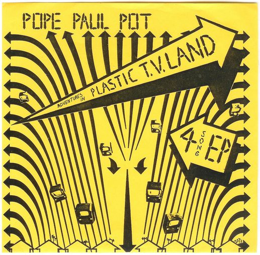 Pope Paul Pot - Adventures in Plastic T.V. Land (1981)