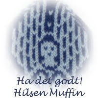 Ha det godt! Hilsen Muffin