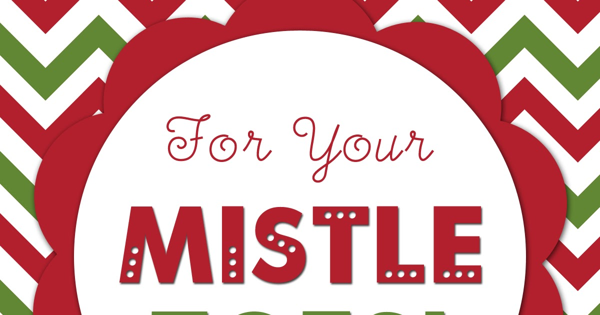 image regarding For Your Mistletoes Printable named An Well prepared Spouse and children: For Your Mistle Feet