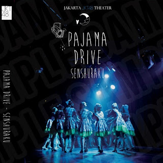 JKT48 - Pajama Drive Senshuraku (Full Album 2013)