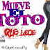 QUE LOCO - MUEVE EL TOTO (HR Records)