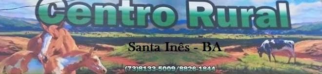 Centro Rural - Santa Inês - BA