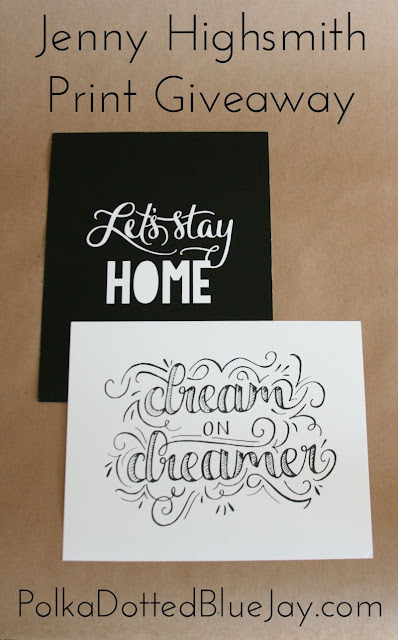 Jenny Highsmith Hand Lettered Print Giveaway #giveaway #lettering #HandLettered #Maiedae
