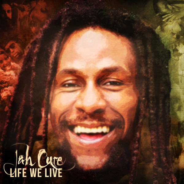 Jah Cure - Life We Live - Single Cover