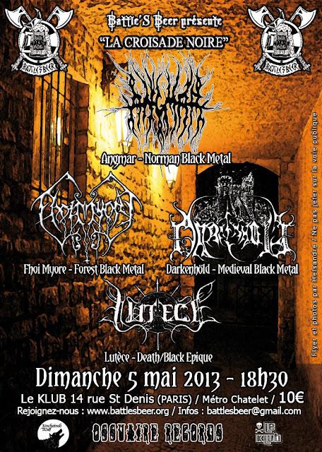 Angmar / Darkenhöld / Fhoi Myore / Lutece @ Le Klub, Paris 05/05/2013