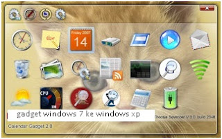 Menambah gadget sidebar Windows 7 ke windows XP